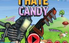 i hate candy